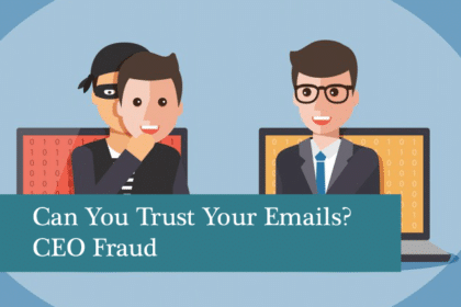 Can You Trust Your Emails? CEO Fraud