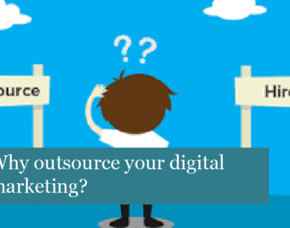 Why Outsource Your Digital Marketing?