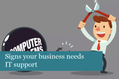 6 signs your business needs IT support