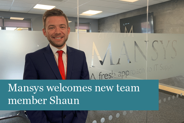 Mansys welcomes new team member Shaun