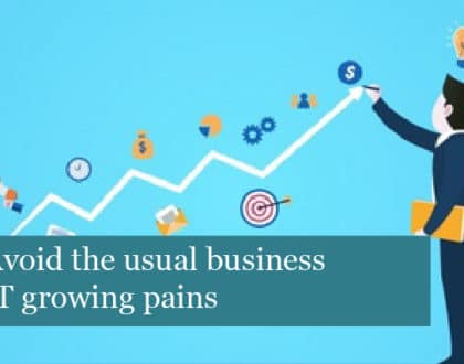 Avoid the usual business IT growing pains