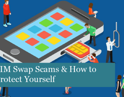 SIM Swap Scams & How to Protect Yourself
