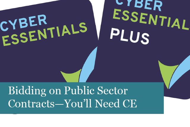 Bidding on Public Sector Contracts—You'll Need Cyber Essentials Certification