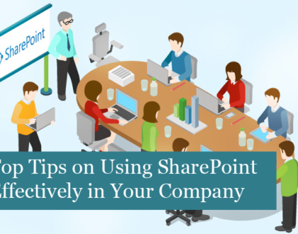 Top Tips on Using SharePoint Effectively in Your Company