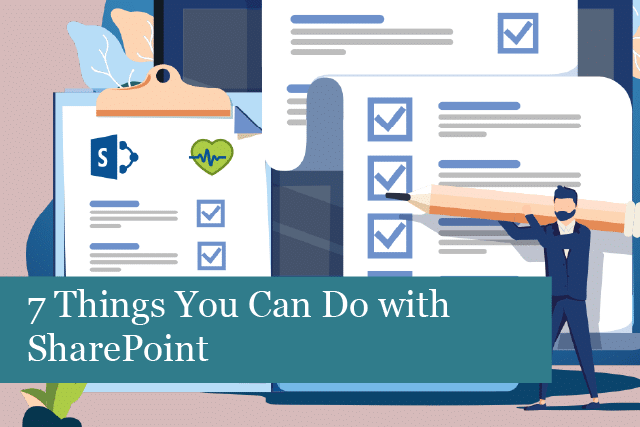 7 Things You Can Do with SharePoint