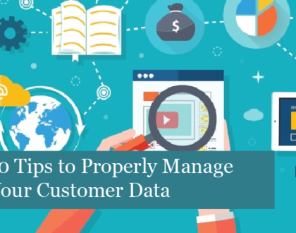 10 Tips to Properly Manage Your Customer Data