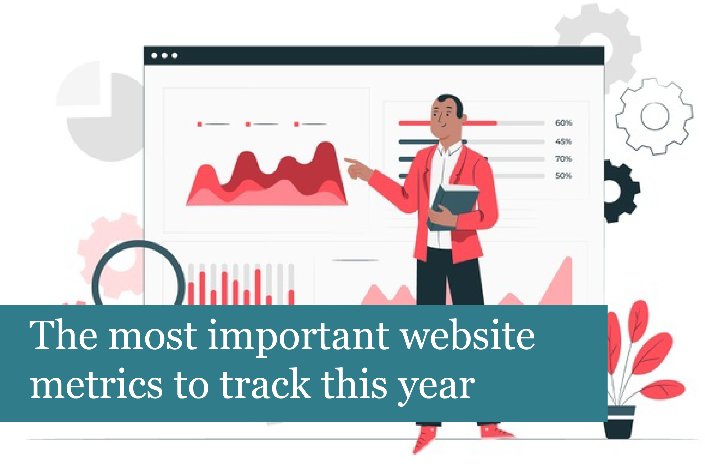 The most important website metrics to track this year