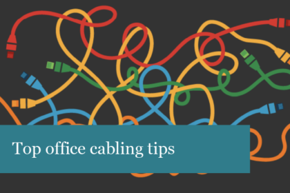 Top office cabling tips