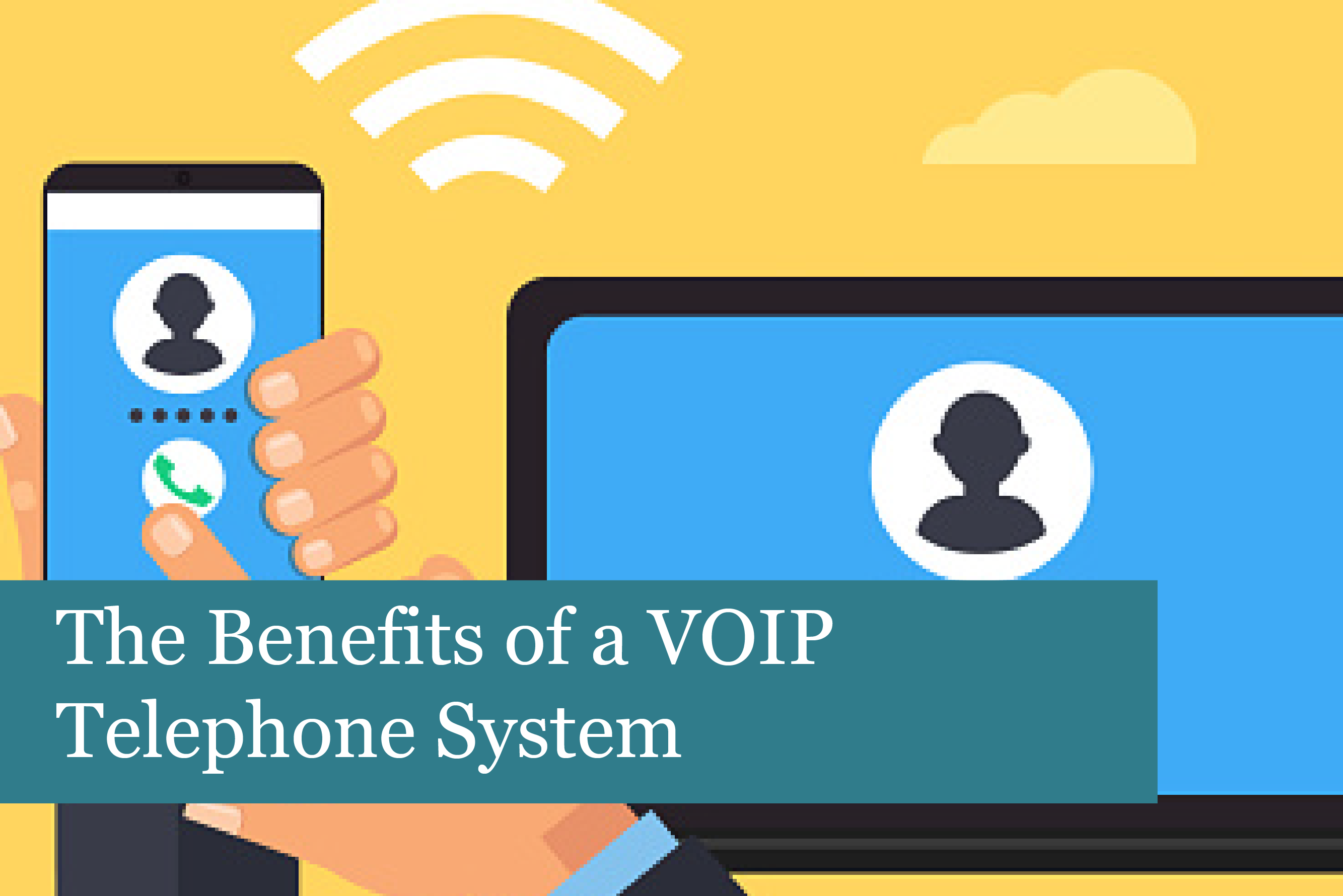 The Benefits of a VOIP Telephone System