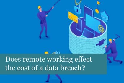 Does remote working effect the cost of a data breach?