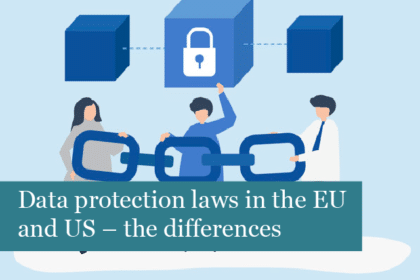 Data protection laws in the EU and US – the differences
